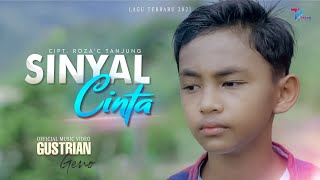 Download Gustrian Geno | SINYAL CINTA (Official Music Video)