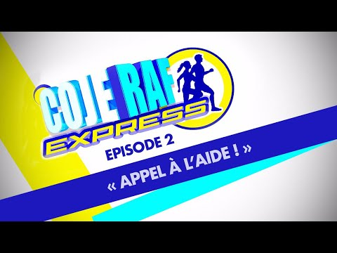 "COJERAF EXPRESS - Episode 2 - "" APPEL A L'AIDE """