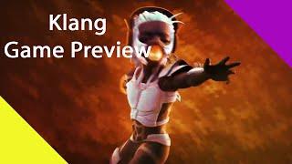 Klang : Game Preview