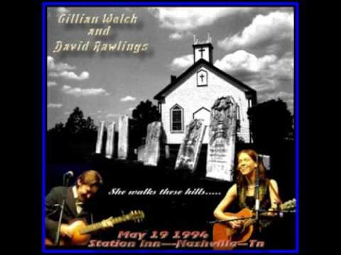 Gillian Welch & David Rawlings 02 One More Dollar