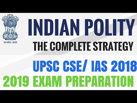 Indian Polity Paper - Perfect Strategy - UPSC CSE 2018 2019 Preparation