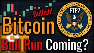 Forget Price Action - A Bitcoin Bull Run Is Coming!