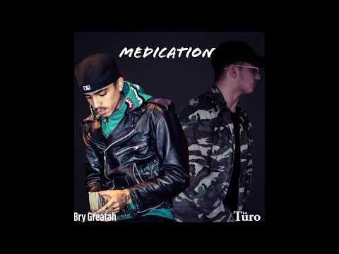 Türo - Medication (ft. Bry Greatah)