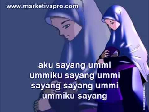 Nasyid Anak Muslim: Ummiku Sayang