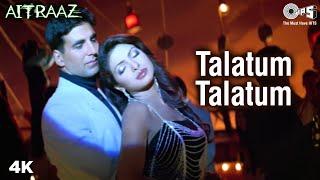 Talatum Talatum | Kareena | Priyanka | Akshay Kumar | Udit N | Alka Y | Aitraaz Movie | Popular Song