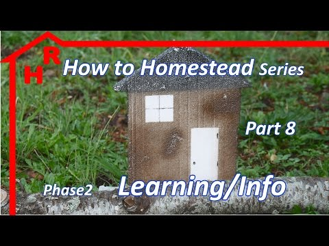 How to Homestead Epi 8 – Learn & Info Gather