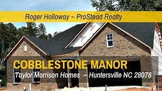 Cobblestone Manor Huntersville NC 28078 Taylor Morrison  Homes for Sale
