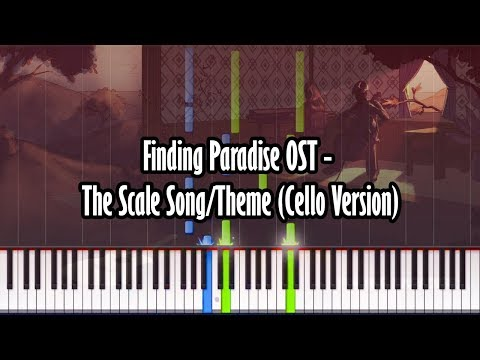 Finding Paradise OST - The Scale Song/Theme (Cello Version) - Piano Tutorial - Synthesia