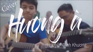 Hương À - Nguyễn Đình Khương | Guitar cover