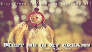 Drew Ryan Scott - Meet me in my dreams♥ [with Lyrics]