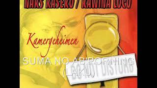 Naks Kaseko Loco - Suma No Ab'porning (Laku)