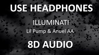Lil Pump & Anuel AA - ILLUMINATI ( 8D Audio ) 🎧