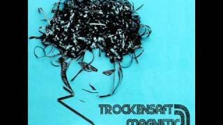 TrockenSaft - Magnetic Tape Vol 1