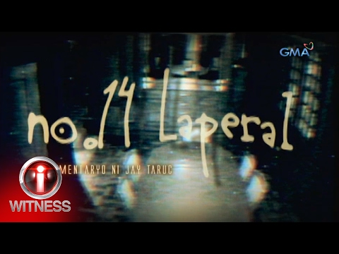 I-Witness: 'No. 14 Laperal,' dokumentaryo ni Jay Taruc (full episode)
