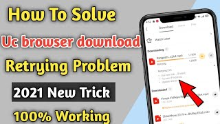 How To Solve UC Browser download Retrying Problem 2021 ll In Hindi - 100% Working ll screenshot 4