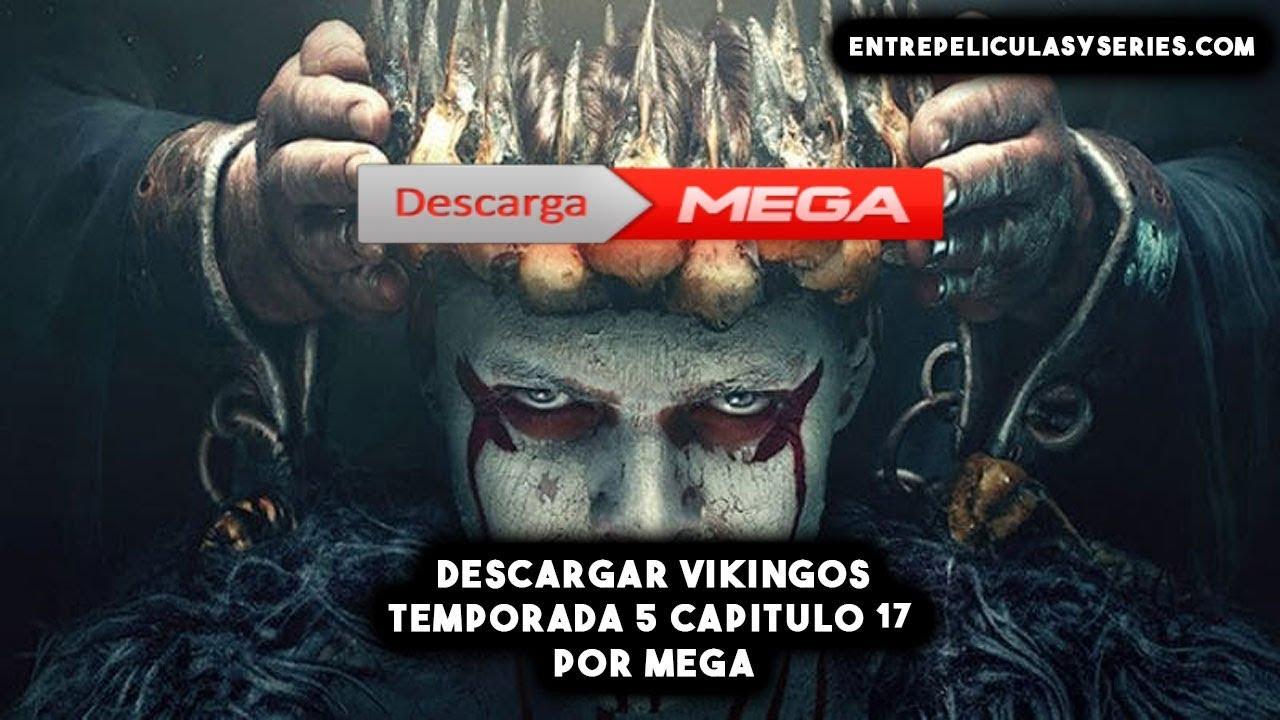 Descargar Vikingos Temporada 5 Capitulo 17 En Español Latino Castellano Sub Español Por Mega Youtube