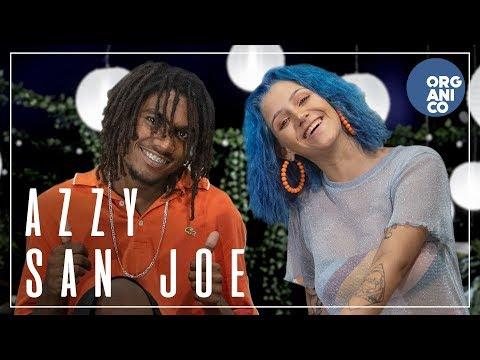 Orgânico verão #3 - San Joe e Azzy - Encrenqueira