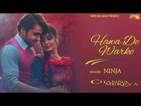 Hawa De Warke (Lyrical Audio) Ninja | Punjabi Lyrical Audio 2017 | White Hill Music