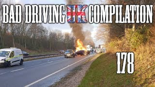 Bad Driving UK Compilation 178