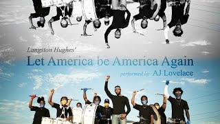 """Let America Be America Again"" AJ Lovelace"