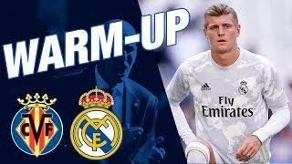 Villarreal 2-2 Real Madrid | Pre-match warm-up