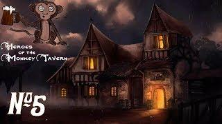 Прохождение Heroes of the Monkey Tavern Серия 5
