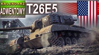 T26E5 - ciekawa propozycja - DZIEŃ 16 - World of Tanks