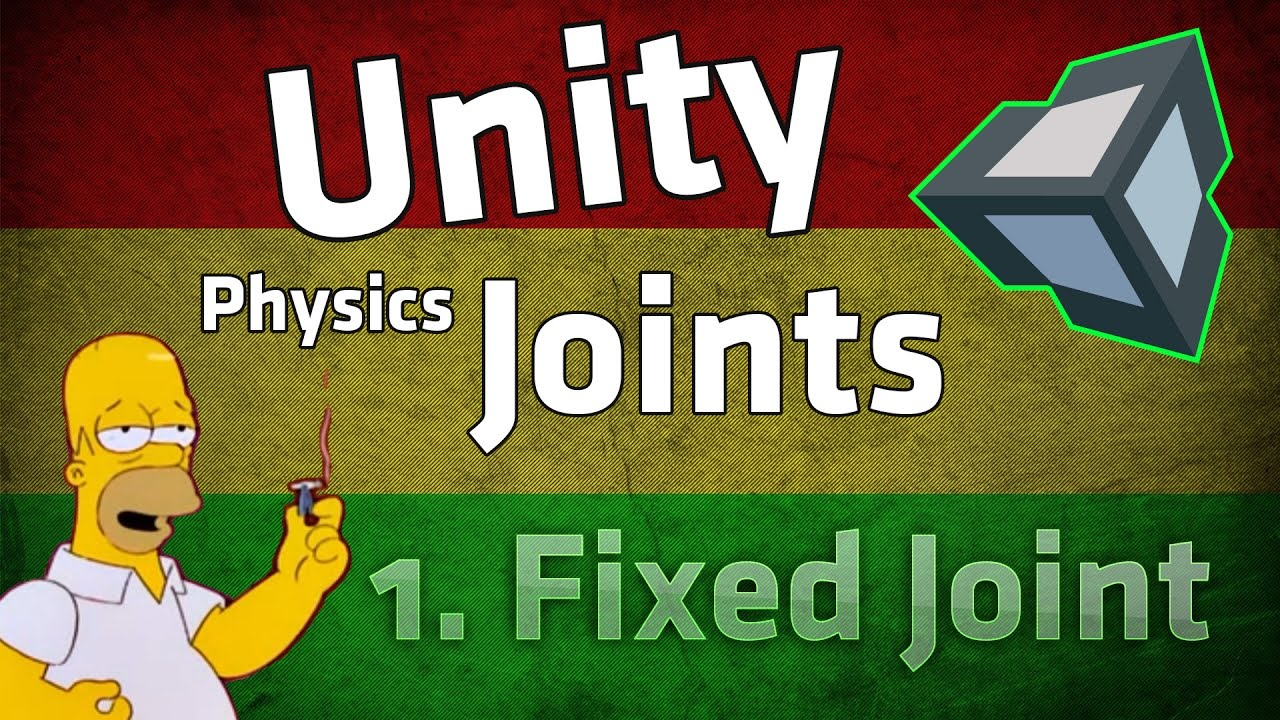 Unity Physics Joint Tutorial: Fixed Joint