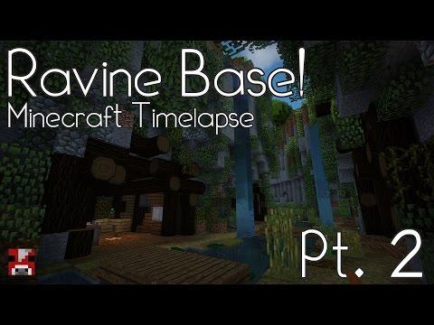 Minecraft Timelapse - Ravine Base - Pt. 2 (WORLD DOWNLOAD)