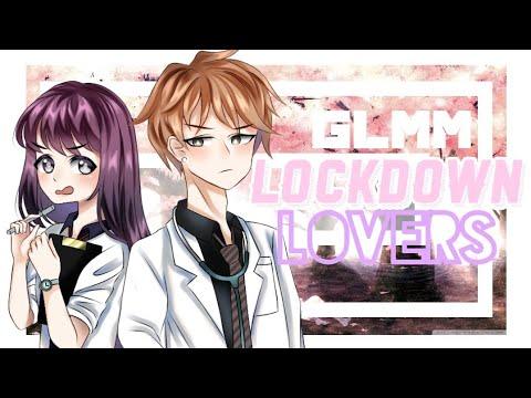 「Gacha Life」Lockdown Lovers | GLMM | Valentine's Special