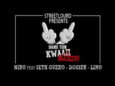 niro streetlourd dans ton kwaah
