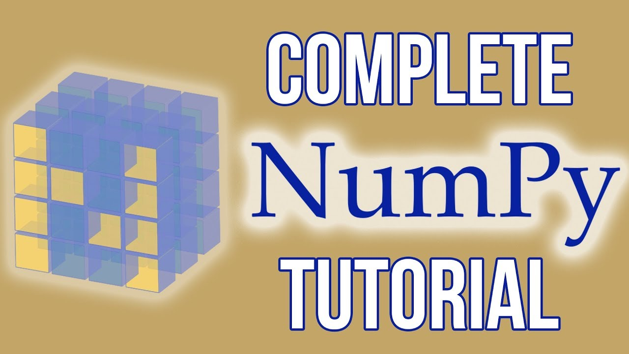 Complete Python NumPy Tutorial (Creating Arrays, Indexing, Math,  Statistics, Reshaping)