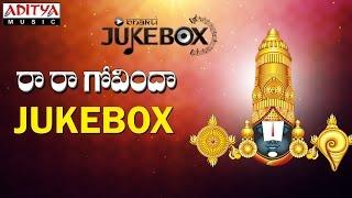 Raa Raa Govinda II Parupalli Sri Ranganath || Telugu Devotional Songs Jukebox