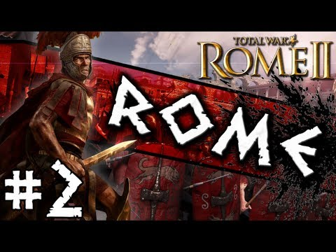 Total War: Rome II: Rome Campaign #2 ~ Naval Troubles!