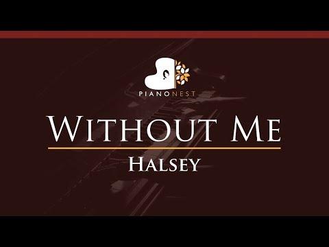 Halsey - Without Me - HIGHER Key (Piano Karaoke / Sing Along)