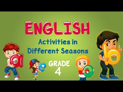 English | Grade 4 | Activities in Different Seasons