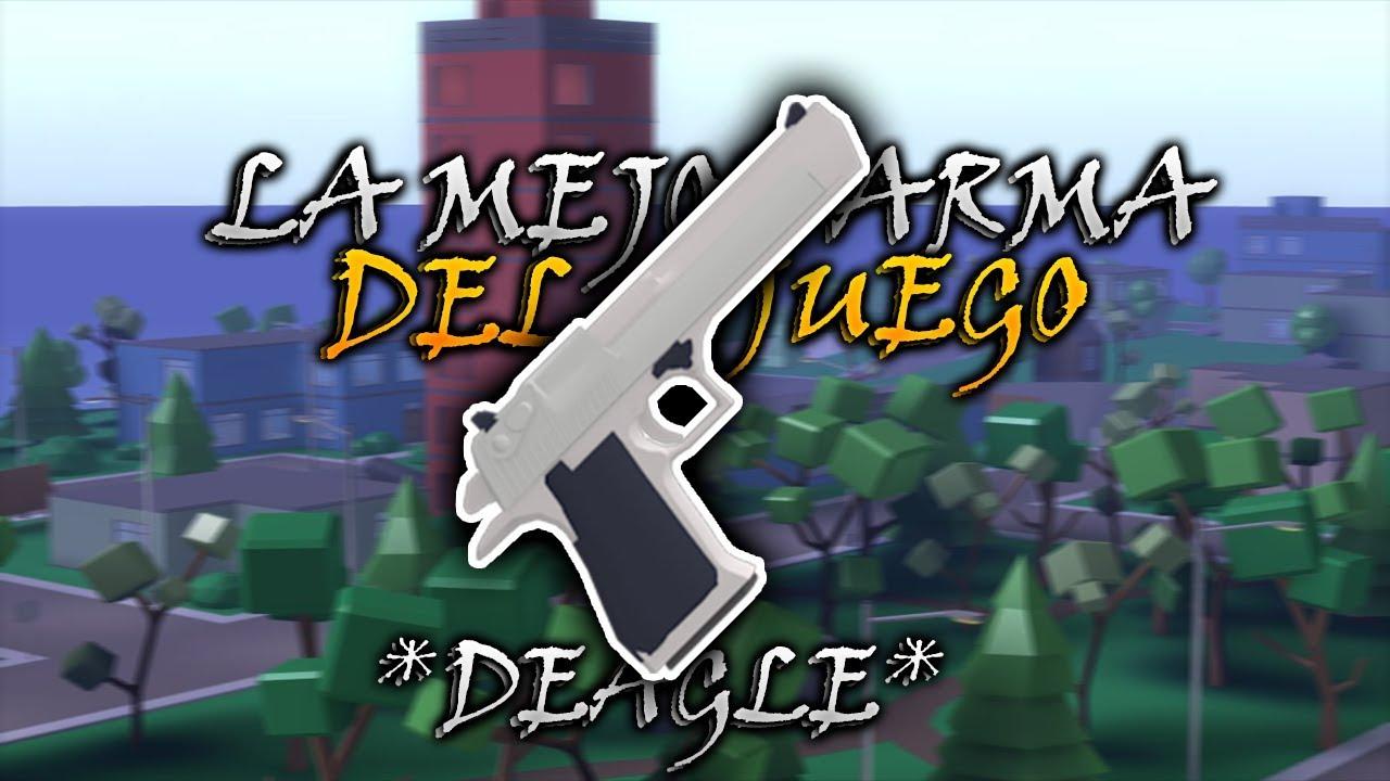 LA MEJOR ARMA DEL JUEGO *DEAGLE* - STRUCID - YouTube