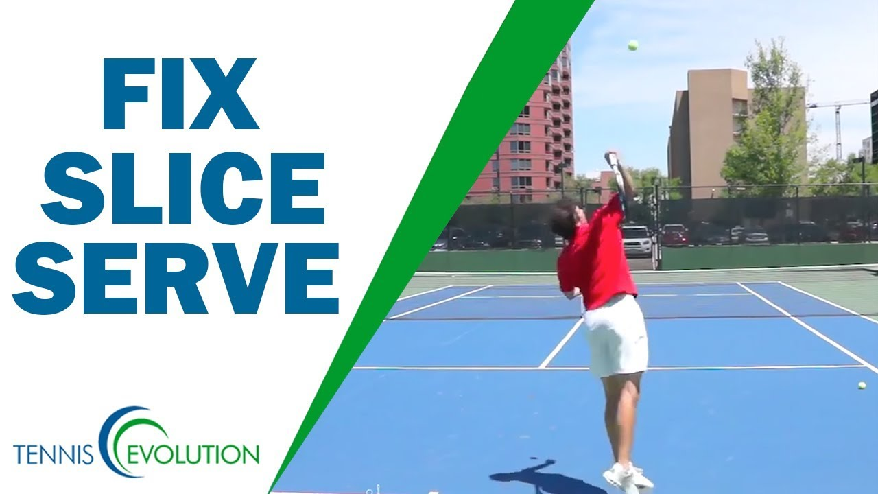 How To Stop Hitting Slice Serve Into Net | TENNIS SERVE ...