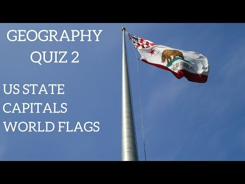 Geography Quiz 2 - US State Capitals and World Flags