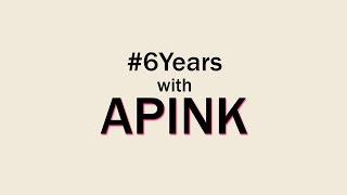 APINK (에이핑크) 6th Anniversary
