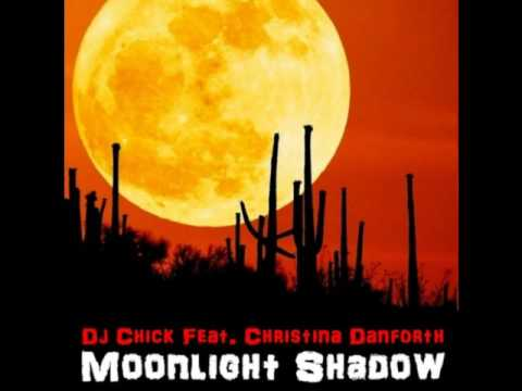 Dj Chick F.t Christina Danforth- moonlight Shadow ( FRANCESCO BALDI RMX)