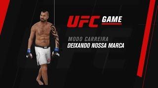 UFC GAME: Modo Carreira - Deixando nossa marca