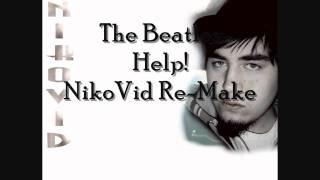 The Beatles - Help! | NikoVid Re-Make |