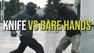 Knife vs Bare Hands - A Reality Check