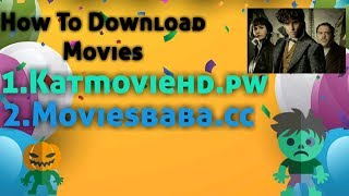 How To Download Movies From || Katmoviehd.pw || moviesbaba.cc || check description box