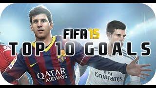 Fifa 15 top 10 goals - the best fifa 15 goal ever?!