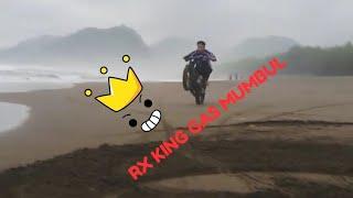RX KING GAS MUMBUL