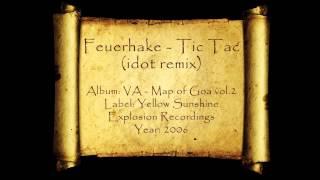 Feuerhake - Tic Tac (Idot Rmx)