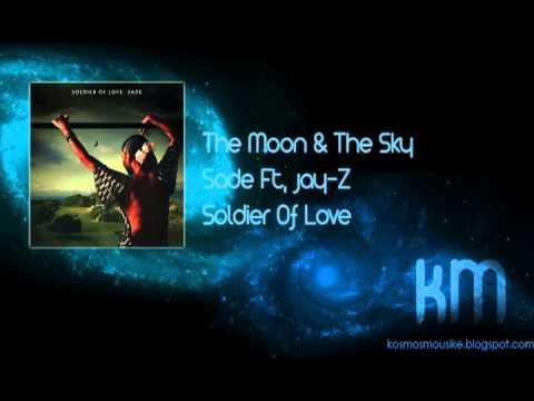 The Moon & The Sky - Sade ft. Jay-Z