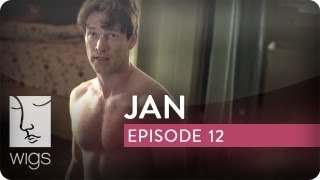 Jan | Ep. 12 of 15 | Feat. Caitlin Gerard, Stephen Moyer & Virginia Madsen | WIGS